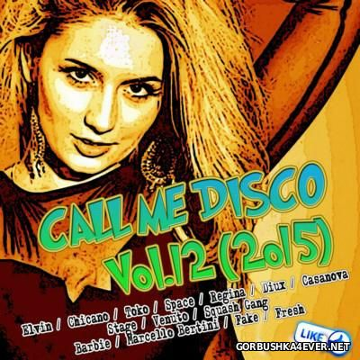 Call Me Disco vol 12 [2015]