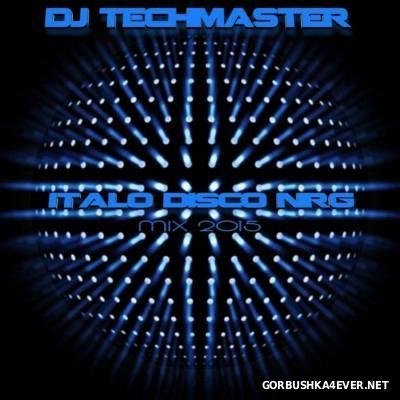 DJ TechMaster - Italo Disco NRG Mix 2015