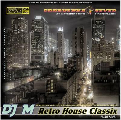 DJ M - Retro House Classix - Third Level