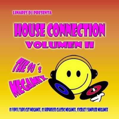 DJ Linares - House Connection Megamix vol 02