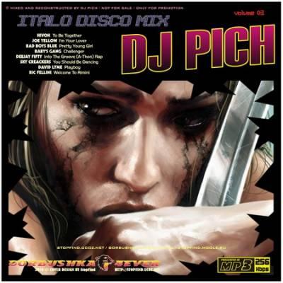 DJ Pich - ItaloDisco Mix 03