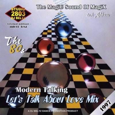 DJ Beltz - Modern Talking - Lets Talk About Love Mix