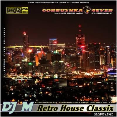 DJ M - Retro House Classix - Second Level