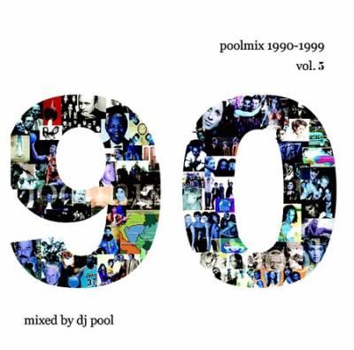 DJ Pool - Poolmix 90s vol 05