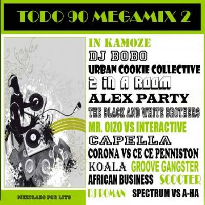 DJ Lito - Todo 90 MegaMix II