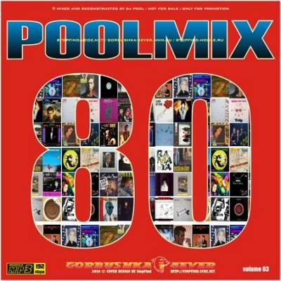 DJ Pool - Poolmix 80s vol 03