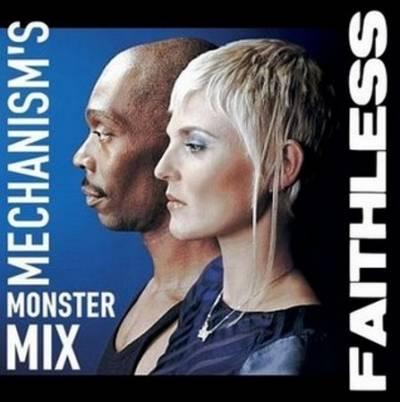 Mechanism - Faithless Monster Mix