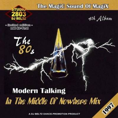 DJ Beltz - Modern Talking - In The Middle Of Nowhere Mix