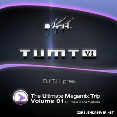 DJ T.H. presents The Ultimate Megamix Trip vol 1 [2015]