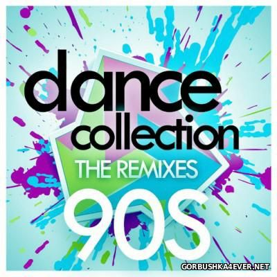 Dance Collection - The Remixes 90s [2015]