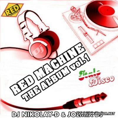 Red Machine - The Album Mix vol 01 [2015] by Joemix & DJ Nikolay-D