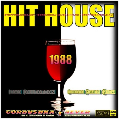 Hit house disco collection classic power show mix for Classic house 1988