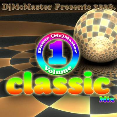 DJ Mc Master - Dance Master Classic Mix (2008)