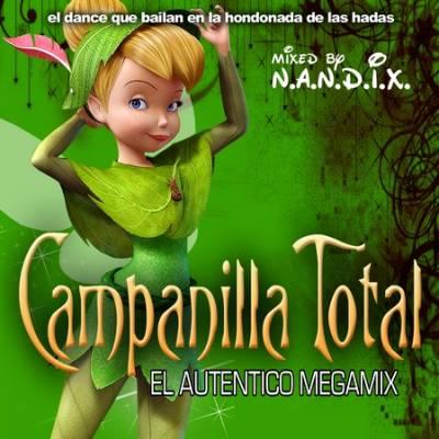DJ N.A.N.D.I.X. - Campanilla Total Mix (2010)