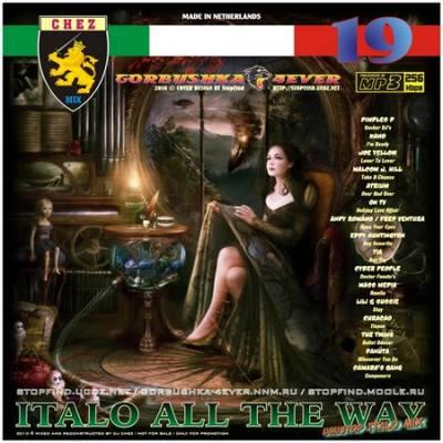 DJ Chez - Italo All The Way - volume 19
