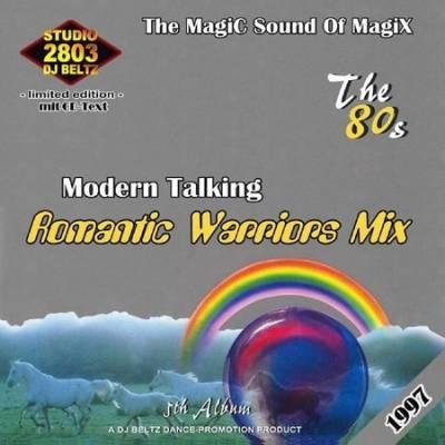 DJ Beltz - Modern Talking - Romantic Warriors Mix
