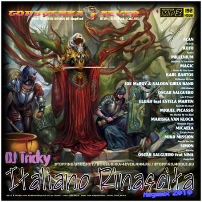 DJ Tricky - Italiano Rinascita Mix 2010