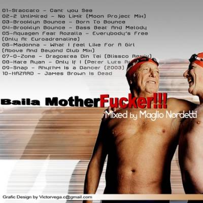 DJ Maglio Nordetti - Baila Motherfucker Mix (2005)