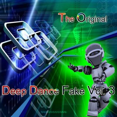 Deep Dance Fake volume 03 (2010)