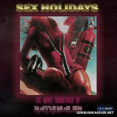 Mathusalem - Sex Holidays [2014]