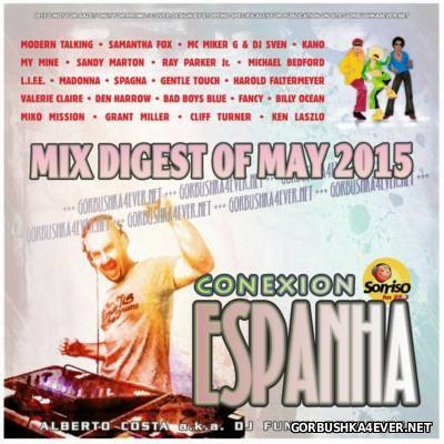DJ Funny - Conexion Espanha Mix [2015] Mix Digest Of May