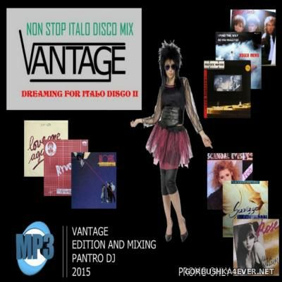 Vantage Mix - Dreaming For Italo Disco vol 02 [2015]
