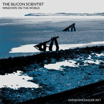 The Silicon Scientist - Windows On The World [2012]