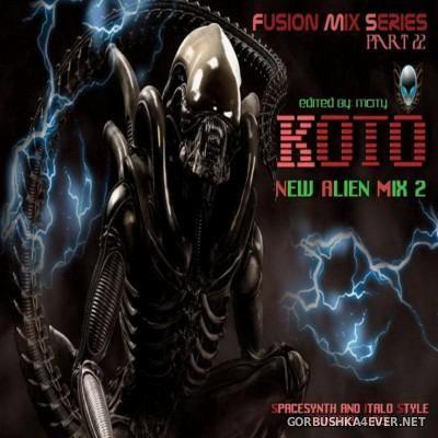 Koto - New Alien Fusion Mix [2015]