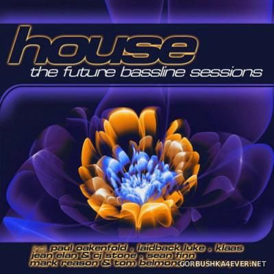 [ZYX] House - The Future Bassline Sessions [2015] / 2xCD