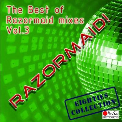 The Best Of Razormaid Remixes - volume 03