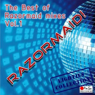 The Best Of Razormaid Remixes - volume 01