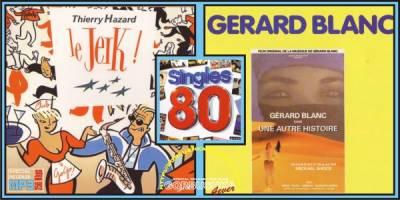 Singles 80 - Thierry Hazard / Gerard Blanc