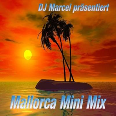 DJ Marcel - Mallorca Mega-Mini-Mix