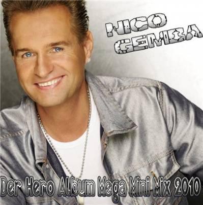 DJ Marcel - Nico Gemba - Der Hero Album Mega-Mini-Mix 2010