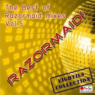 The Best Of Razormaid Remixes - volume 05