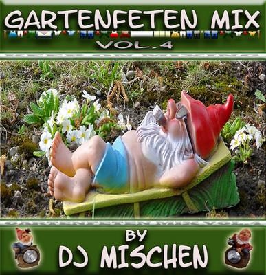 DJ Mischen - Gartenfeten Mix - volume 04