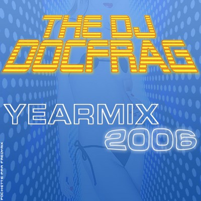 DJ Docfrag - The Yearmix 2006
