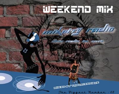 MCR WeekEnd Mix 03