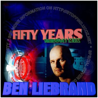 Ben Liebrand - 50 Years Tribute Mix [2010]