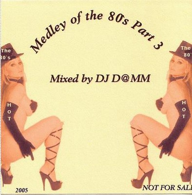 DJ Damm - The Medley Of the 80s Mix 03