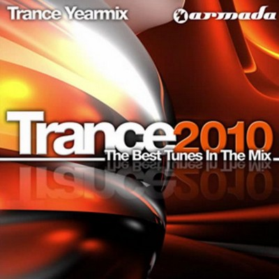 Trance 2010 - The Best Tunes In The Mix / 2xCD