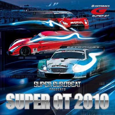Super Eurobeat presents Super GT Mix - First Round [2010]