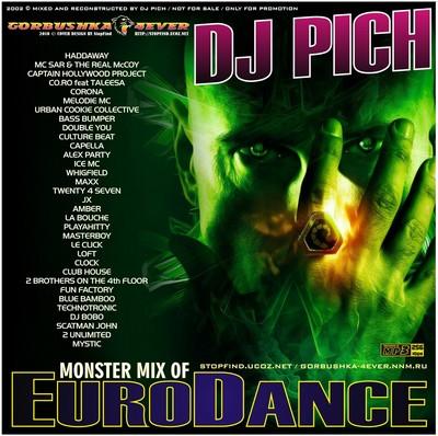 DJ Pich - Monster Mix of Eurodance [2002]