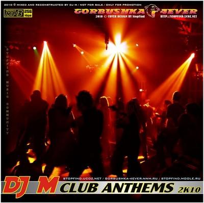 DJ M - Club Anthems [2010]