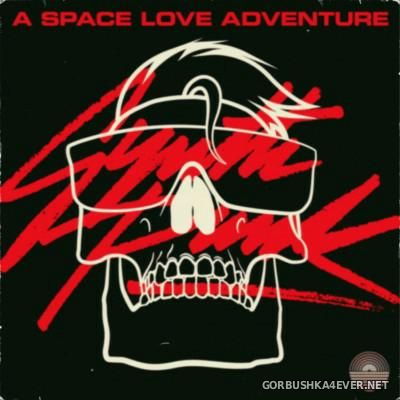 A Space Love Adventure - Synth Punk [2015]