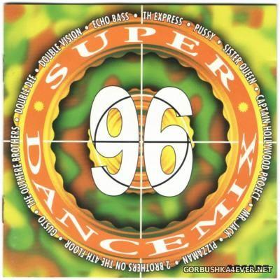 The Unity Mixers - Super Dance Mix 96 [1996]