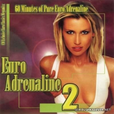 [Xtreme Music Enterprises] Euro Adrenaline vol 02 [1998]