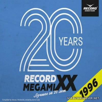 Record MegamiXX - The Best Of 1996 [2015] Anniversary Edition / Mixed by Anton Liss