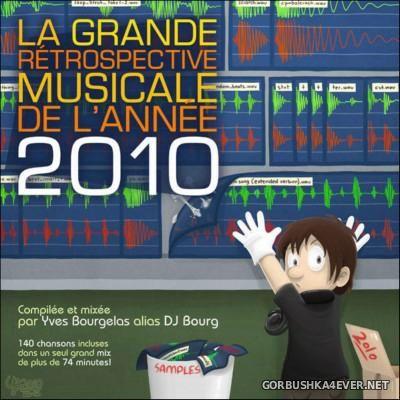 DJ Bourg - La Grande Retrospective Musicale de l'Annee MMX [Yearmix 2010]