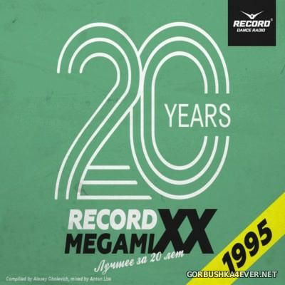 Record MegamiXX - The Best Of 1995 [2015] Anniversary Edition / Mixed by Anton Liss